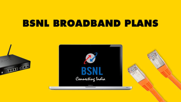 Bsnl Broadband Plans in 2019 Full Details with Price