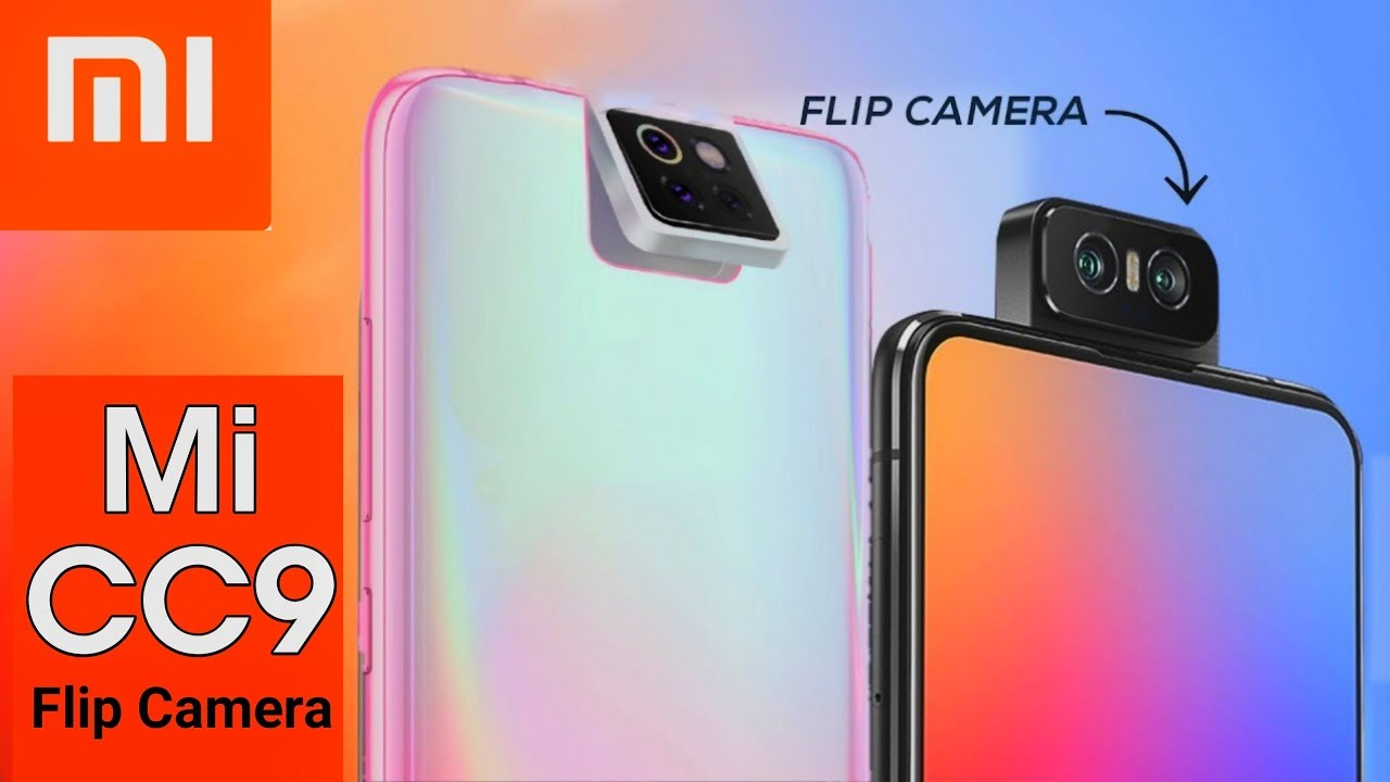 mi cc9 upcoming flip camera smartphone specfications and features