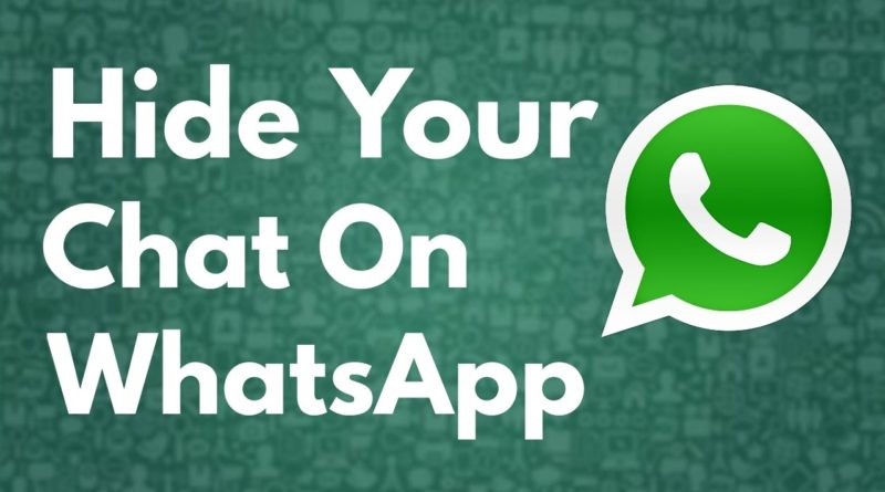 ways for hiding chat on whatsapp How to Hide Private Chats in WhatsApp