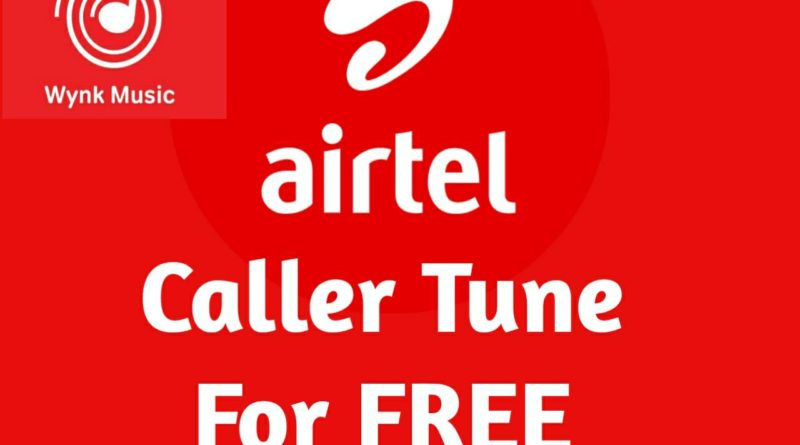 how to set caller tune in airtel number for free via hello tunes app